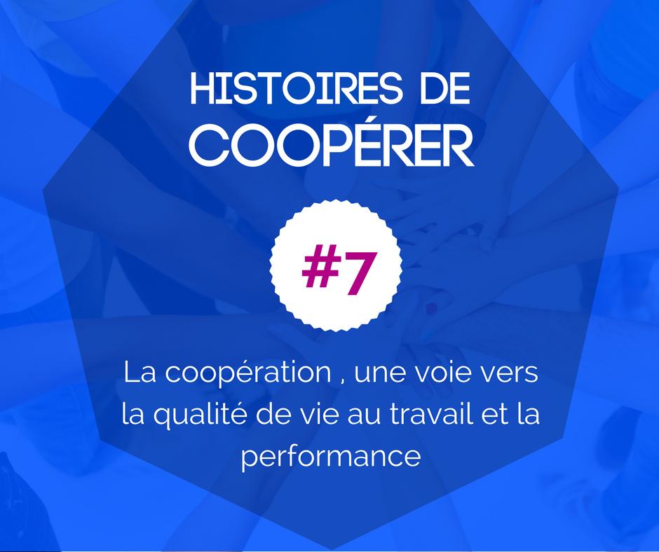HISTOIRE DE COOPÉRER #7